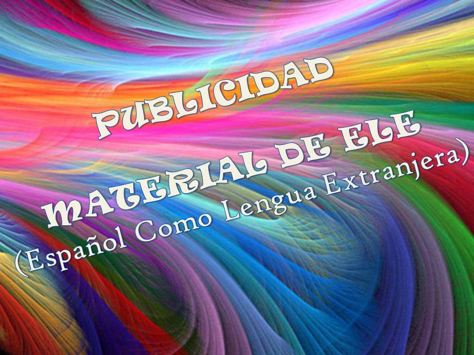 Publicidad. Material de ELE 2